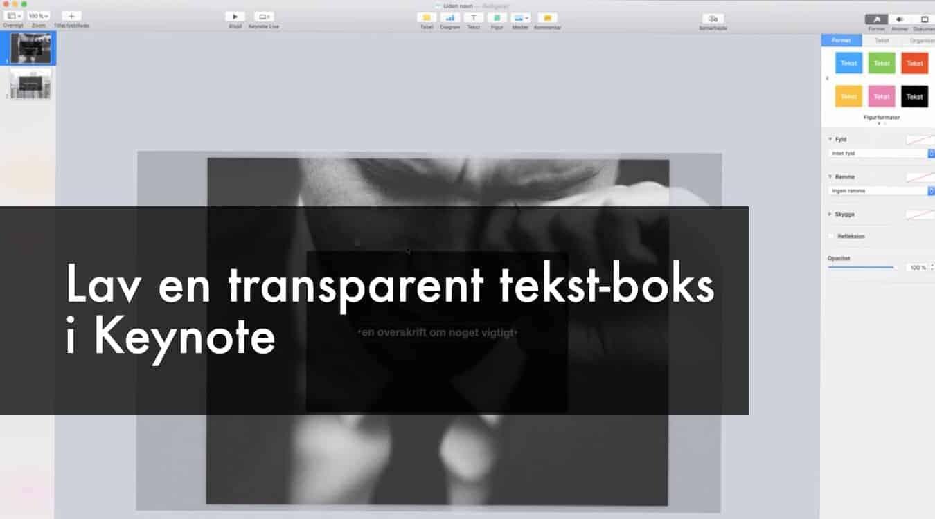 Lav En Transparent Boks Til Din Tekst I Keynote